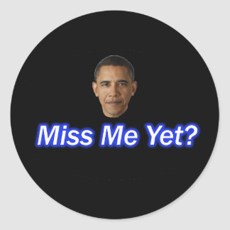 MLLE ME YET ? PRÉSIDENT BARACK OBAMA STICKER ROND