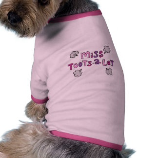 Mlle Toots-un-Sort Funny Dog Shirt Manteaux Pour Toutous