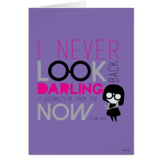 Mode d'Edna - je ne regarde en arrière jamais Carte De Vœux
