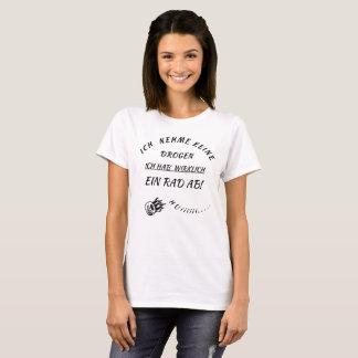 "«moi avoir rad "" t-shirt"