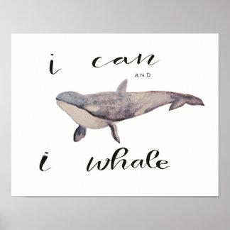 Moi pouvons et la baleine d'I Posters