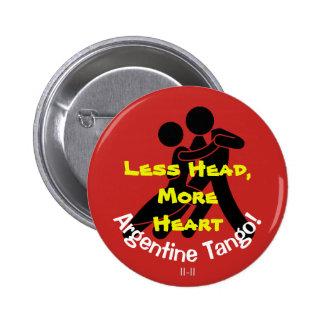 Moins de tête, plus de coeur ! Tango argentin Badges