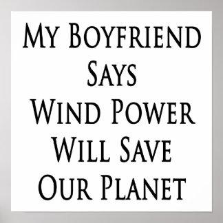 Mon ami dit qu'énergie éolienne sauvera notre plan posters