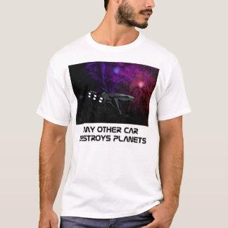 Mon autre voiture détruit des planètes t-shirt
