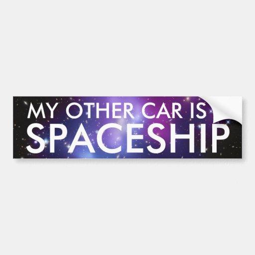 Mon autre voiture est un vaisseau spatial adhésifs pour voiture