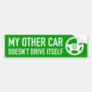 Mon autre voiture ne se conduit pas autocollant pour voiture