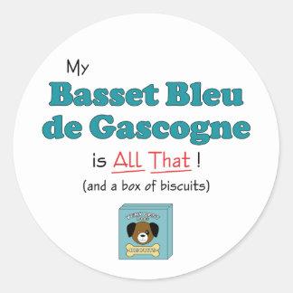 Mon Basset Bleu de Gascogne est tout cela ! Autocollant Rond