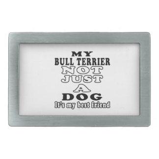 Mon bull-terrier pas simplement un chien c'est mon boucle de ceinture rectangulaire