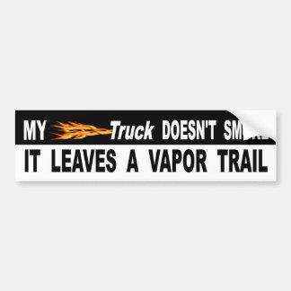 Mon camion ne le fume pas laisse une traînée de autocollant de voiture