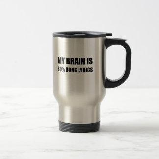 Mon cerveau est des textes de chanson de 80 pour mug de voyage