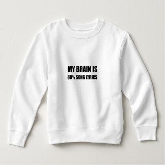 Mon cerveau est des textes de chanson de 80 pour sweatshirt