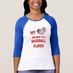 Mon coeur appartient à un joueur de baseball t-shirts