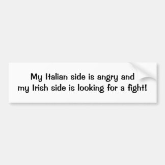Mon côté italien est fâché que le côté irlandais a autocollant de voiture