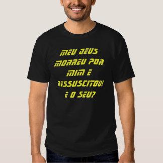 Mon Dieu Est mort Par Moi et A rétabli ! T-shirts