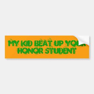 Mon enfant a battu votre étudiant d'honneur autocollant de voiture