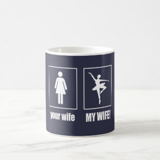 Mon épouse - danseur classique mug