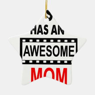 Mon fils a une maman impressionnante ornement étoile en céramique