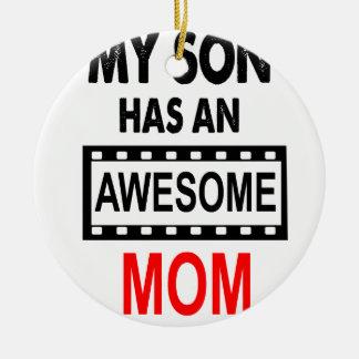 Mon fils a une maman impressionnante ornement rond en céramique