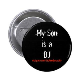 Mon fils est le DJ Badge Avec Épingle