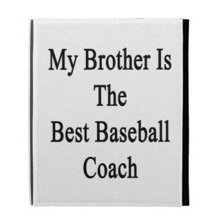 Mon frère est le meilleur entraîneur de base-ball coque iPad