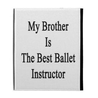 Mon frère est le meilleur instructeur de ballet coques iPad