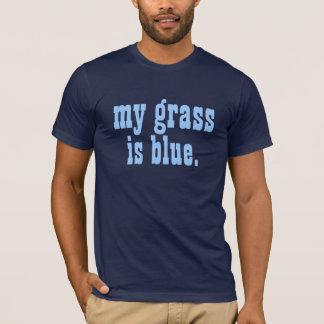 """""""mon herbe est bleue. """" t-shirt"""