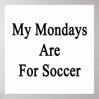 Mon lundi est pour le football poster