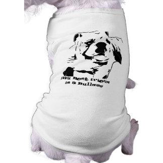 Mon meilleur ami est un bouledogue t-shirt pour chien