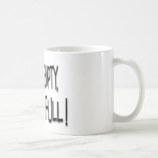 Mon nid est vide, mais ma vie est pleine ! mug