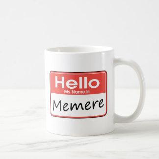 Mon nom est Memere Mug Blanc