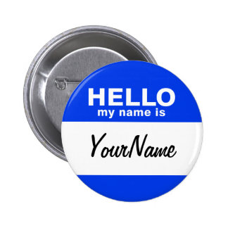 Mon nom est Nametag fait sur commande bleu Badge