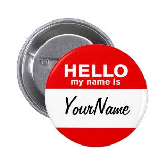 Mon nom est rouge fait sur commande vide de badges