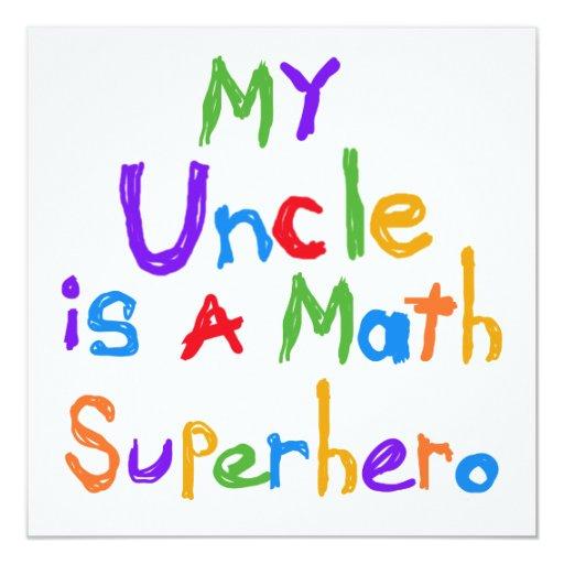 Mon oncle Math Superhero T-shirts et cadeaux Carton D'invitation 13,33 Cm