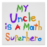 Mon oncle Math Superhero T-shirts et cadeaux Posters