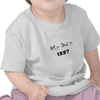 Mon papa a 1337 ans t-shirts