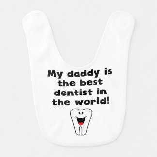 Mon papa est le meilleur dentiste au monde bavoir