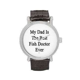 Mon papa est le meilleur docteur de poissons montres