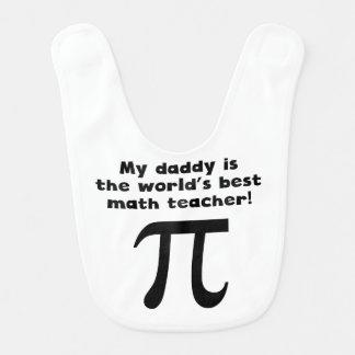 Mon papa est le meilleur professeur de maths du bavoir pour bébé