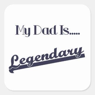 Mon papa est légendaire sticker carré