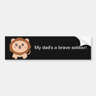 Mon papa est un soldat courageux - lion mignon autocollant pour voiture