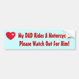 Mon papa monte une moto ! autocollant de voiture