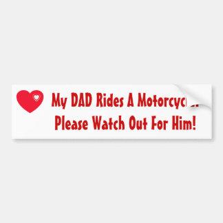 Mon papa monte une moto ! Observez pour lui Autocollant Pour Voiture