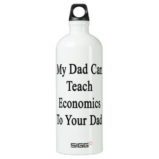 Mon papa peut enseigner l'économie à votre papa