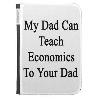 Mon papa peut enseigner l'économie à votre papa étui kindle
