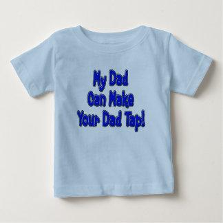 Mon papa peut inciter votre papa à taper ! t-shirt pour bébé