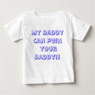Mon papa peut Pwn votre papa ! ! T-shirt Pour Bébé