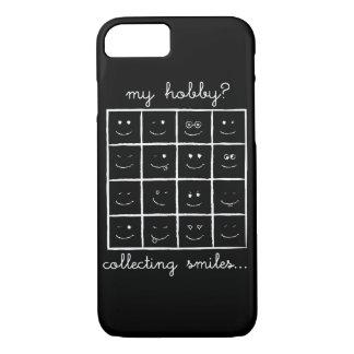 Mon passe-temps ? Rassemblement des sourires ;) Coque iPhone 7