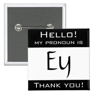 Mon pronom est EY Pin's