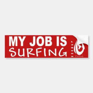 Mon travail est SURFINF Autocollant Pour Voiture
