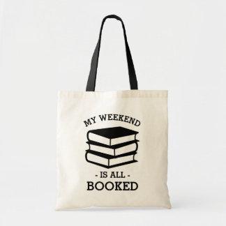 Mon week-end est tout le livre drôle réservé sacs